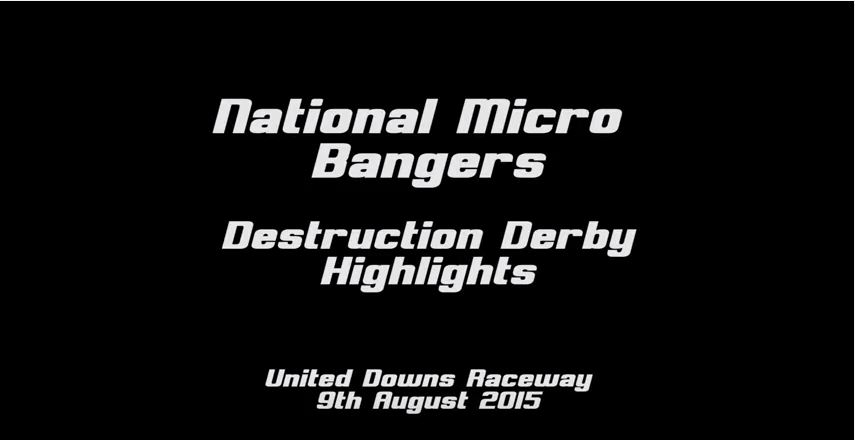 National Micro Bangers DD - 9th August 2015